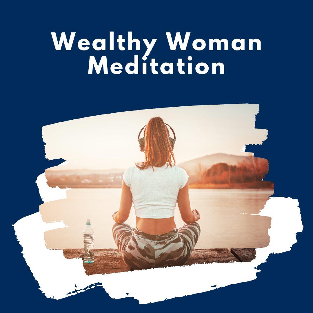 WealthyWomanMeditationImage